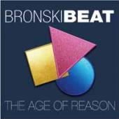 BRONSKI BEAT  - CD+DVD THE AGE OF RE..