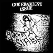 GOVERNMENT ISSUE  - VINYL BOYCOTT STABB ..