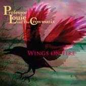 PROFESSOR LOUIE & THE CROWMATI..  - CD CROWIN' THE BLUES