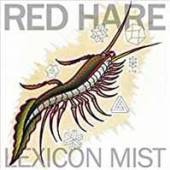 RED HARE  - 7 LEXICON MIST