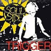 SOUL SIDE  - VINYL TRIGGER / BASS-103 [VINYL]