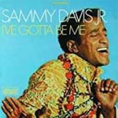SAMMY DAVIS JNR  - 7 I`VE GOTTA BE ME