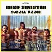 BEND SINISTER  - VINYL SMALL FAME [VINYL]