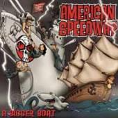 AMERICAN SPEEDWAY  - VINYL A BIGGER BOAT [VINYL]