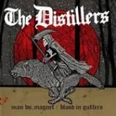 DISTILLERS  - SI MAN VS. MAGNET /.. /7