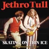 JETHRO TULL  - CD+DVD SKATING ON THIN ICE (2CD)