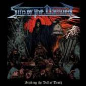 SINS OF THE DAMNED  - VINYL STRIKING THE BELL OF DEATH [VINYL]