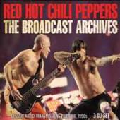 RED HOT CHILI PEPPERS  - 3xCD THE BROADCAST ARCHIVES (3CD)