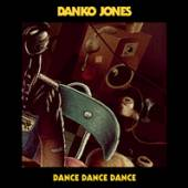 DANKO JONES  - 7 DANCE DANCE DANCE