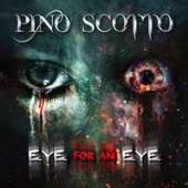 PINO SCOTTO  - CDD EYE FOR AN EYE