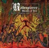 ROBESPIERRE  - VINYL GARDENS OF HELL (BLACK) [VINYL]