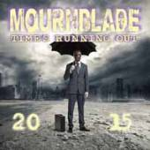 MOURNBLADE  - VINYL TIME'S RUNNING OUT - 2015 [VINYL]