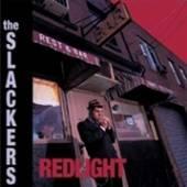 SLACKERS  - VINYL REDLIGHT -ANNIVERS- [VINYL]