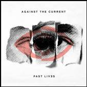 AGAINST THE CURRENT  - CD PAST LIVES