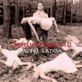 LANDA DANIEL  - VINYL CHCIPLY DOBRY VILY [VINYL]