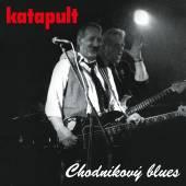 KATAPULT  - VINYL CHODNIKOVY BLUES [VINYL]