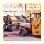 SMUGGLER BROTHERS  - SI IN THE CITY/JAM /7