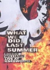 WILLIAMS ROBBIE  - 2xDVA WHAT WE DID LAST SUMMER