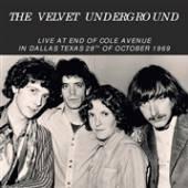 VELVET UNDERGROUND  - VINYL LIVE AT END OF COLE.. [VINYL]