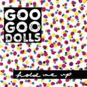 GOO GOO DOLLS  - VINYL HOLD ME UP [VINYL]