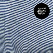 WALLOWS  - CD NOTHING HAPPENS