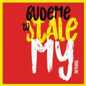 I.M.T.SMILE  - VINYL BUDEME TO STALE MY [VINYL]