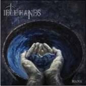 IDLE HANDS  - CD MANA