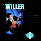 MILLER STEVE -BAND-  - VINYL BORN 2B BLUE (..