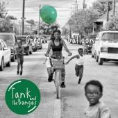 TANK AND THE BANGAS  - 2xVINYL GREEN BALLOO..