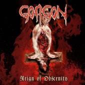 GORGON  - CD REIGN OF OBSCENITY