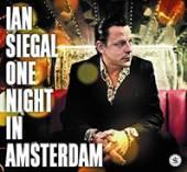 SIEGAL IAN  - 2xVINYL ONE NIGHT IN AMSTERDAM [VINYL]