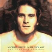 MICHAEL BRUCE  - CD+DVD IN MY OWN WAY..