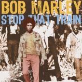 MARLEY BOB  - CD STOP THAT TRAIN