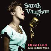 SARAH VAUGHAN  - CDD BIRDLAND LIVE IN NEW YORK