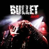 BULLET  - CD LIVE