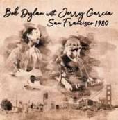 BOB DYLAN WITH JERRY GARCIA  - 2xVINYL SAN FRANCISCO 1980 [VINYL]