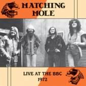 MATCHING MOLE  - VINYL LIVE AT THE BBC 1972 [VINYL]