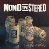 MONO IN STEREO  - CD CAN'T STOP THE BLEEDING