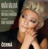 HORACEK MICHAL/VALOVA NADA/  - CD CERNA