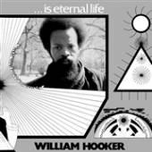 HOOKER WILLIAM  - VINYL ... IS ETERNAL [VINYL]