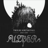 ULVER  - CD TROLSK SORTMETALL 1993 - 1997