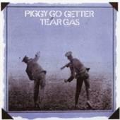 TEAR GAS  - CD PIGGY GO GETTER: REMASTERED EDITION