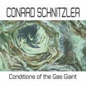 SCHNITZLER CONRAD  - VINYL CONDITIONS OF THE GAS.. [VINYL]