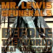 MR. LEWIS & THE FUNERAL 5  - VINYL BEFORE THE WOR..