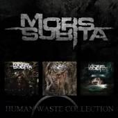 MORS SUBITA  - 3xCD HUMAN WASTE COLLECTION