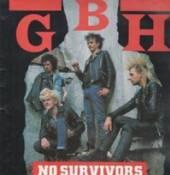GBH  - VINYL NO SURVIVORS [VINYL]