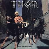 THOR  - VINYL KEEP THE DOGS AWAY [VINYL]