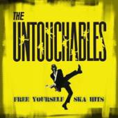 UNTOUCHABLES  - VINYL FREE YOURSELF - SKA HITS [VINYL]