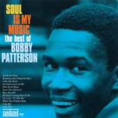 PATTERSON BOBBY  - 2xCD SOUL IS MY MUSIC