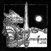 CRUCIFIXION  - CD AFTER THE FOX